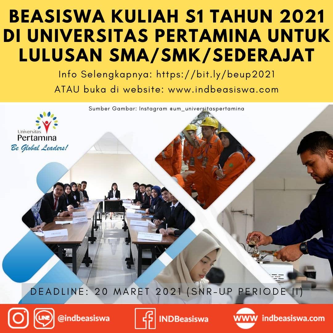 BEASISWA KULIAH S1 DI UNIVERSITAS PERTAMINA TAHUN 2021 UNTUK LULUSAN SMA/SMK/SEDERAJAT (Periode 2) 
